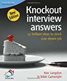 img - for Knockout Interview Answers: 52 Brilliant Ideas to Clinch Your Dream Job book / textbook / text book