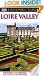 DK Eyewitness Travel Guide: Loire Val...