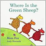 Where Is the Green Sheep? (0152067043) by Mem Fox,Judy Horacek,Judy (ILT) Horacek