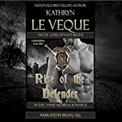 Rise of the Defender | [Kathryn Le Veque]