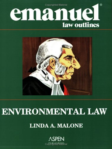 Emanuel Law Outlines: Environmental Law