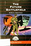 img - for The Future Battlefield. book / textbook / text book