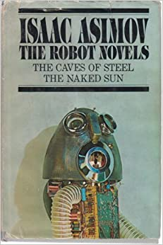 The Robot Trilogy Box Set by Isaac Asimov Caves of Steel