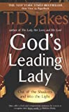 God's Leading Lady (0425190161) by Jakes, T. D.