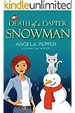 Death of a Dapper Snowman: Stormy Day Mystery #1 (Stormy Day Cozy Murder Mystery)