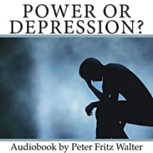 Power or Depression?: The Cultural Roots of Abuse: Scholarly Articles, Volume 12 (       UNABRIDGED) by Peter Fritz Walter Narrated by Peter Fritz Walter