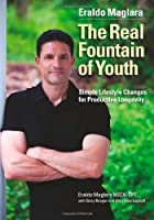 The Real Fountain of Youth: Simple Lifestyle Changes for Productive Longevity
