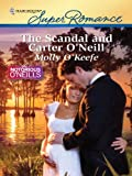 The Scandal and Carter O'Neill (The Notorious O'Neills)
