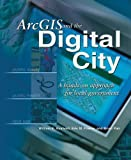 img - for ArcGIS and the Digital City: A Hands-On Approach for Local Government by Huxhold, William E, Fowler, Eric M, Parr, Brian, Huxhold, Wi (2004) Paperback book / textbook / text book