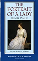 The Portrait of a Lady. Norton critical Edition