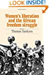 Women's Liberation and the African Fr...