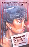 Murdered Heiress: Living Witness