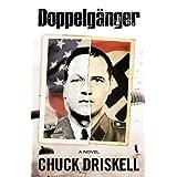 Doppelg�nger - A World War II Espionage Thriller ~ Chuck Driskell