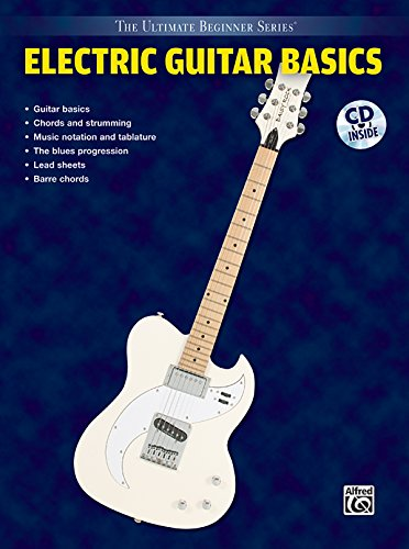 Electric Guitar Basics: Step One & Two Combined with CD (Audio) (Ultimate Beginner)