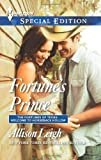 img - for Fortune's Prince (Harlequin Special Edition\The Fortunes of Texas: Welcome to Horseback H) book / textbook / text book