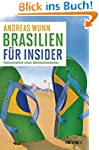 Brasilien f�r Insider: Nahaufnahme ei...