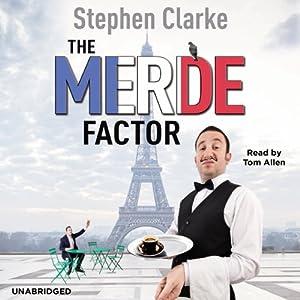 The Merde Factor | [Stephen Clarke]