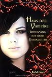 'Haus der Vampire 3: Rendezvous mit einem Unbekannten' von Rachel Caine