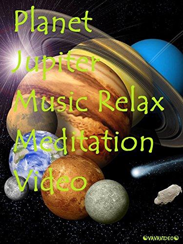 Planet Jupiter Music Relax Meditation Video