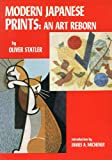 img - for Modern Japanese Prints: An Art Reborn book / textbook / text book