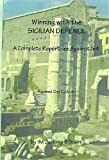 Winning with the Sicilian defense: A complete repertoire against 1 e4 (0875681980) by Silman, Jeremy