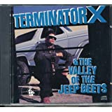Terminator X & The Valley of The Jeep Beets