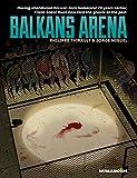 Balkans Arena: Oversized Deluxe Edition