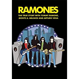 Ramones The True Story With Tommy Ramone, Monte A. Lelnick and Arturo Vega