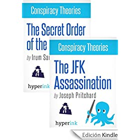 The Ultimate Conspiracy Theory Book Bundle (The Secrets of the Illuminati, The JFK Assassination)