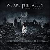 "Tear the World Downvon ""We Are the Fallen"""