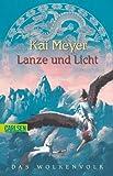 Wolkenvolk-Trilogie, Band 2: Lanze und Licht