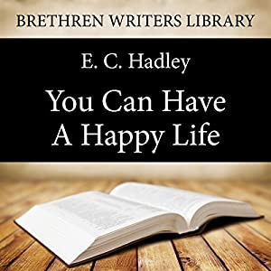 You Can Have a Happy Life Audiobook