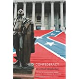 Neo-Confederacy: A Critical Introductionby Euan Hague