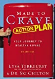 Made To Crave Action Plan Dvd: Your Journey To Healthy Living