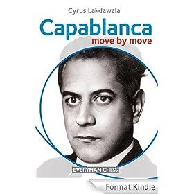 Capablanca: Move by Move (English Edition)