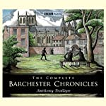 The Barchester Chronicles: Framley Parsonage (Dramatised) | Anthony Trollope
