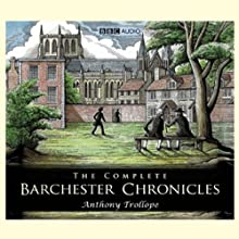 The Barchester Chronicles: Framley Parsonage (Dramatised) (       UNABRIDGED) by Anthony Trollope