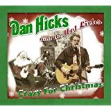 Crazy For Christmasby Dan a/H Hot Licks Hicks