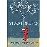 Extreme Vinyl Cafeby Stuart McLean