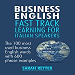 Business English: Fast Track Learning for Italian Speakers | Sarah Retter