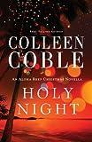 Holy Night: An Aloha Reef Christmas Novella (Aloha Reef Series)