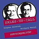 Servicequalität (Sales-up-Call) Hörbuch von Stephan Heinrich, Wolfgang Ronzal Gesprochen von: Stephan Heinrich, Wolfgang Ronzal