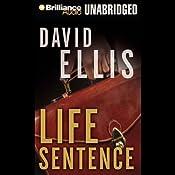 Life Sentence | [David Ellis]