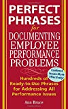 img - for Perfect Phrases for Documenting Employee Performance Problems (Perfect Phrases Series) book / textbook / text book