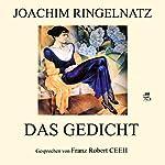 Das Gedicht   Joachim Ringelnatz