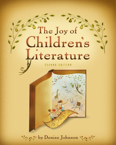 The Joy of Children's Literature (What's New in Education)