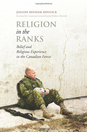 Religion in the Ranks: Belief and Religious Experience in the Canadian Forces