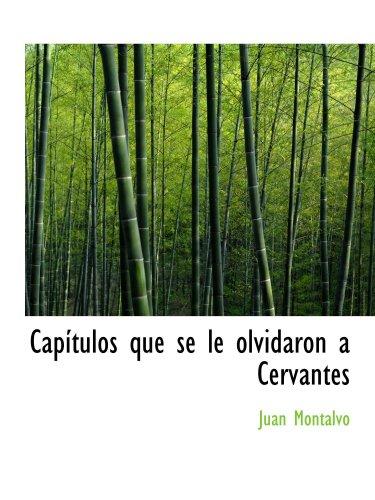 Capítulos que se le olvidaron un Cervantes