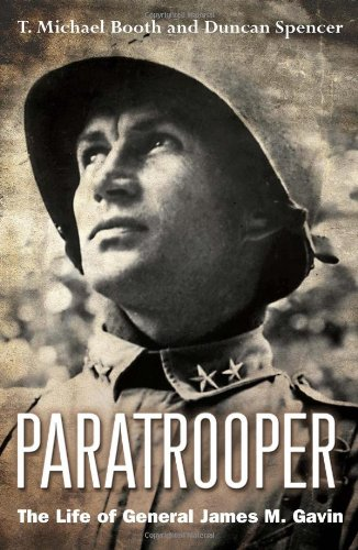 Paratrooper: The Life of General James M. Gavin PDF