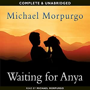 Waiting for Anya | [Michael Murpurgo]